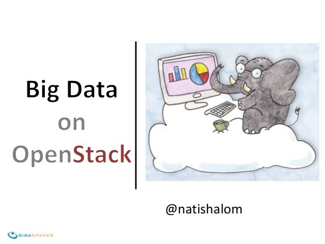 Big Data on OpenStack
