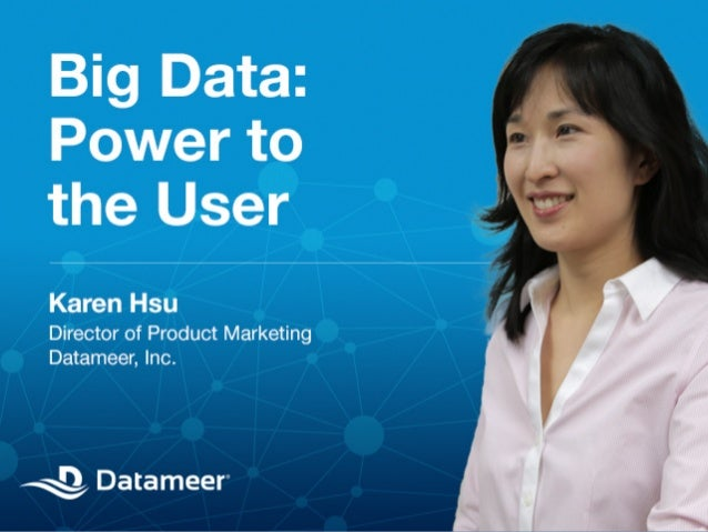 Webinar - Big Data: Power to the User