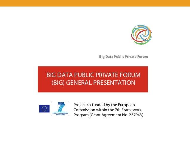 Big Data Public-Private Forum_General Presentation