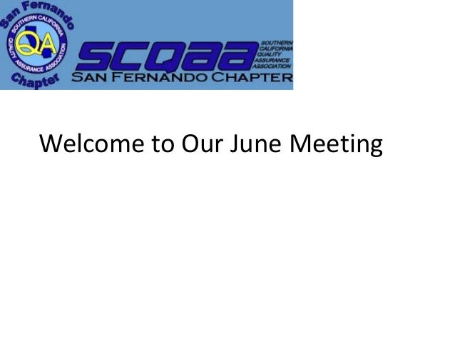Welcome to Our June MeetingJune 13, 2013 1