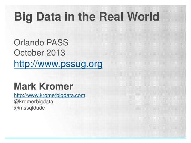 Big Data in the Real World