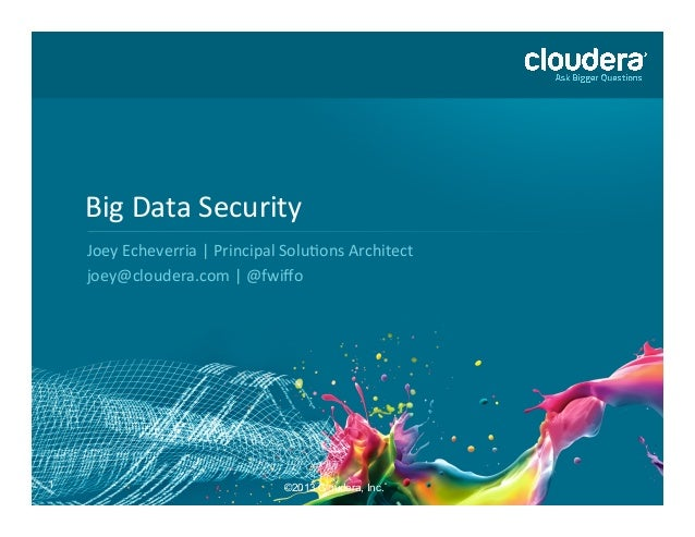 Big Data Security with Hadoop