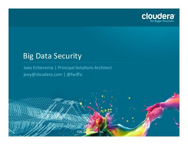 Big Data Security with Hadoop