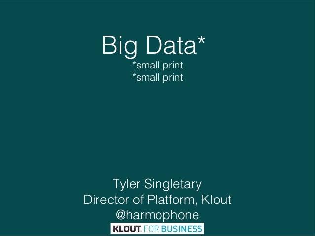 Big data; small print.