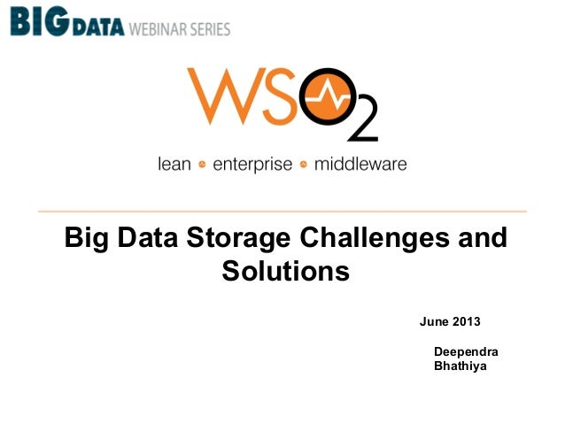 Big Data Storage Challenges and Solutions