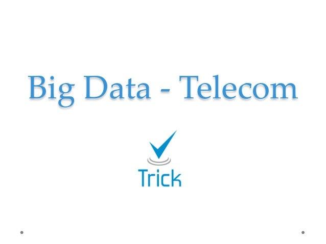 Big Data Telecom