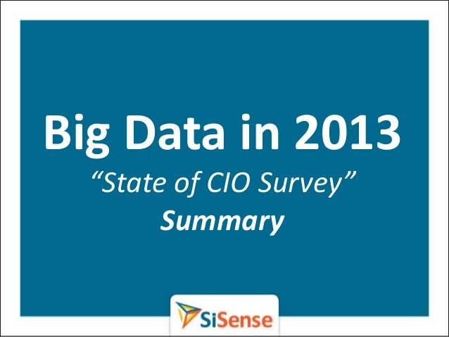 "Big Data in 2013  ""State of CIO Survey""        Summary"