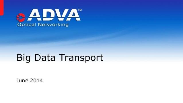 June 2014 Big Data Transport