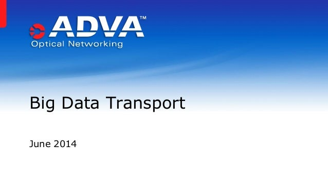 Big Data Transport