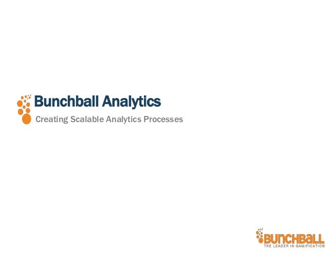 Creating Scalable Analytics Processes