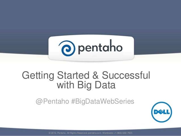 Big Data Integration Webinar: Getting Started With Hadoop Big Data