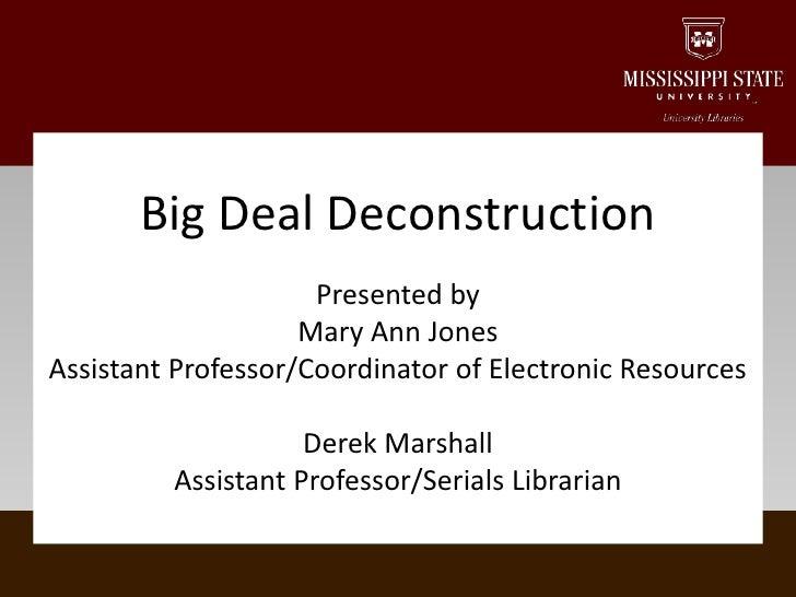 Big Deal Deconstruction