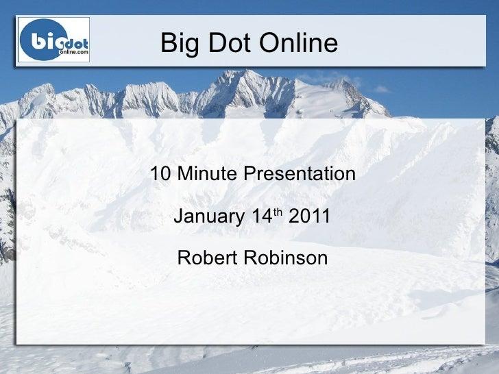 Big dot presentation