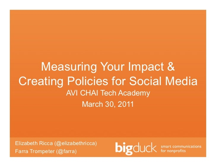 Measuring Your Impact & Creating Policies for Social Media                    AVI CHAI Tech Academy                       ...