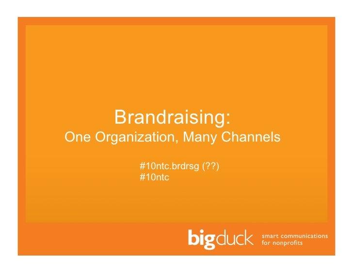 Big duck ntc_brandraising_4-8-10