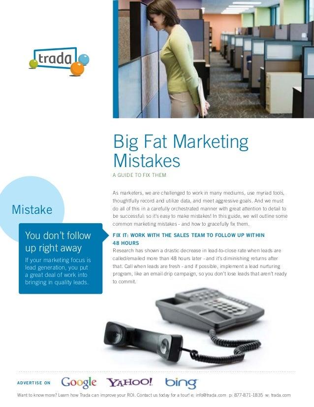Big Fat Marketing Mistakes