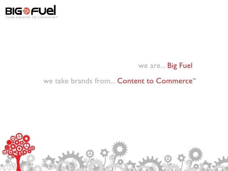 We are... Big Fuel