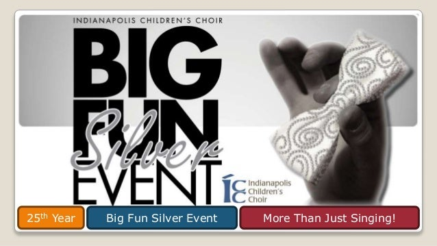 Big Fun Silver Event25th Year More Than Just Singing!