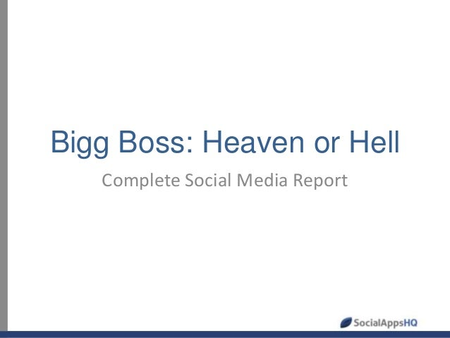 Bigg Boss: Heaven or Hell Complete Social Media Report