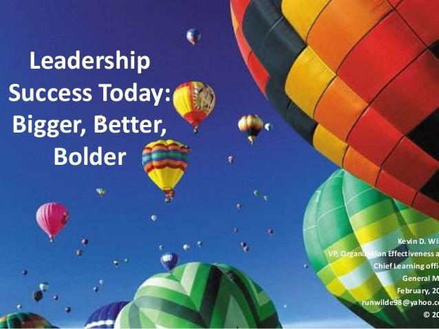 Bigger better bolder leadership key slider