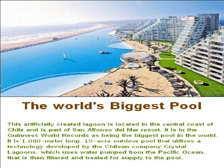 The World 39 S Biggest Pool