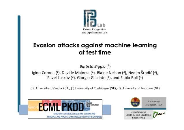 Battista Biggio @ ECML PKDD 2013 - Evasion attacks against machine learning at test time