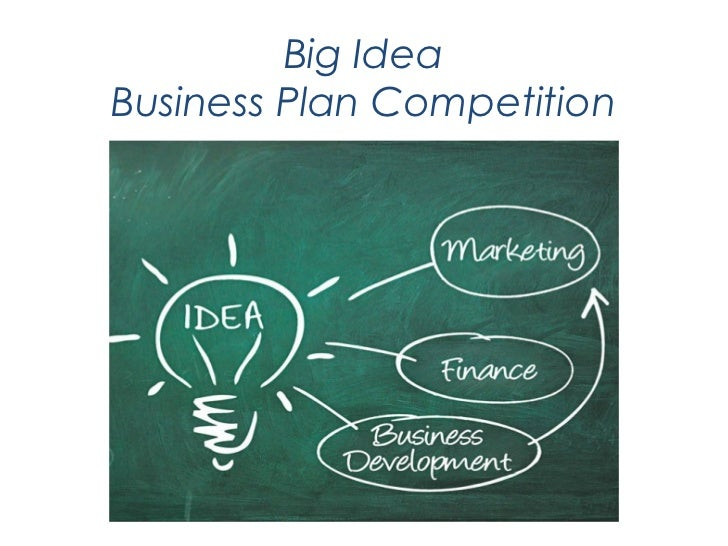 Big IdeaBusiness Plan Competition