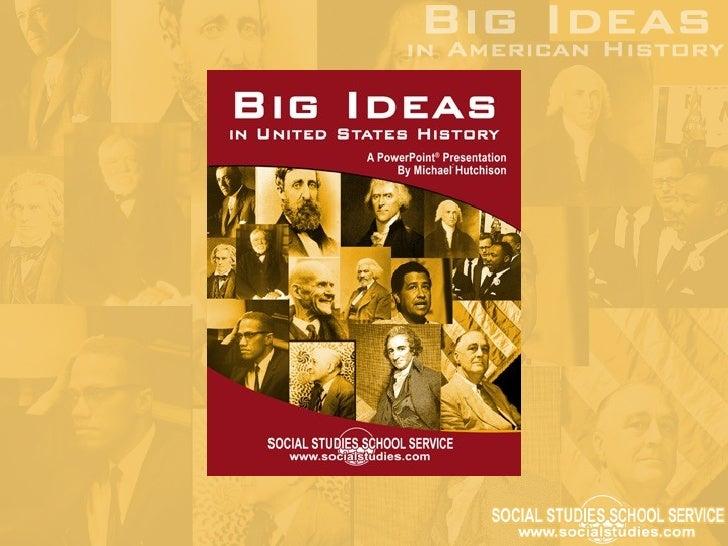 Big Ideas In U.S. History Part 1