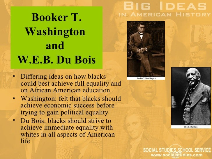 "the similarities between dubois and washington in regard to views on the black race Introduction to african-american studies: booker t washington vs web dubois others"" from the souls of black folk boas's views on race also affected the."