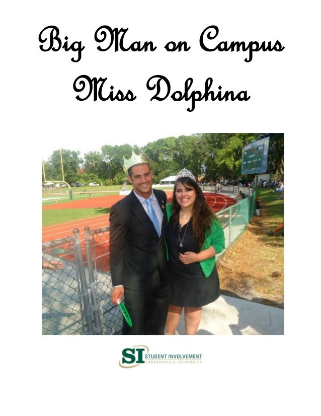Jacksonville University Big Man on Campus/Miss Dolphina Requirements