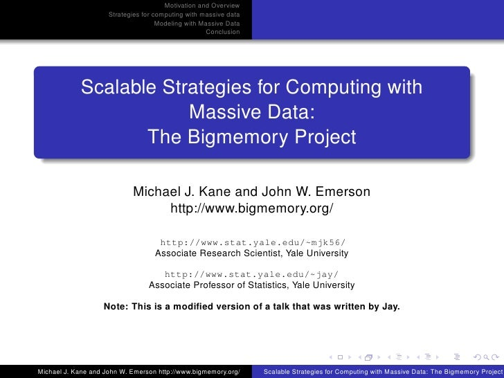 Scalable Strategies for Computing with Massive Data: The Bigmemory Project