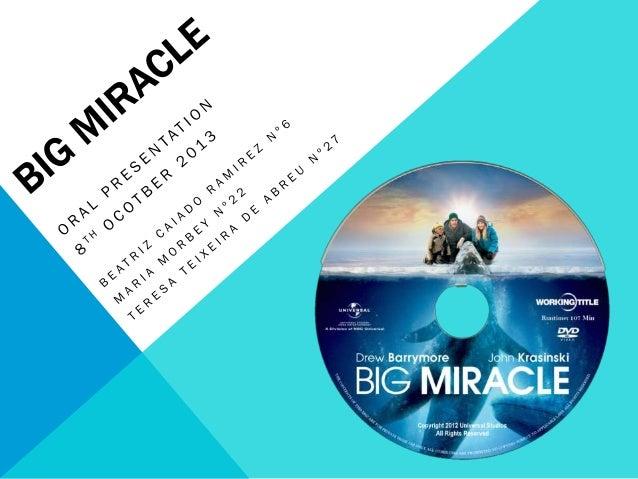 Big miracle- análise de um filme que retrata problemas ambientais, 11ºano inglês, 1º período