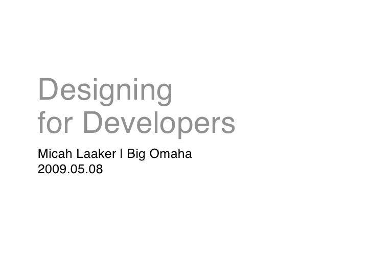 Designing for Developers