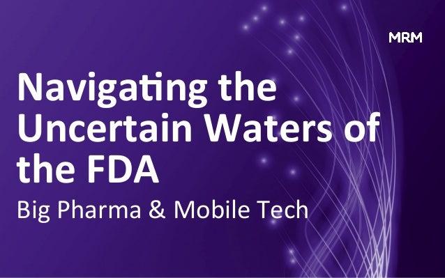 Big Pharma & Mobile Tech: Navigating the FDA