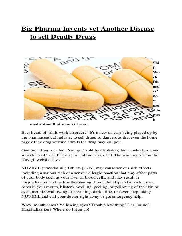 Big Pharma Invents yet Another Disease to sell Deadly Drugs Shi ft Wo rk Dis ord er' no w use d to pus h medication that m...