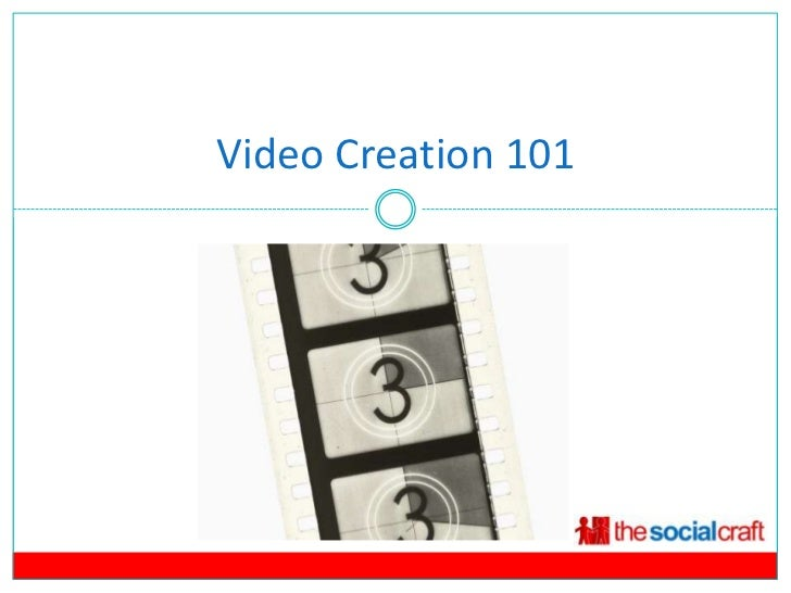 Video Creation 101