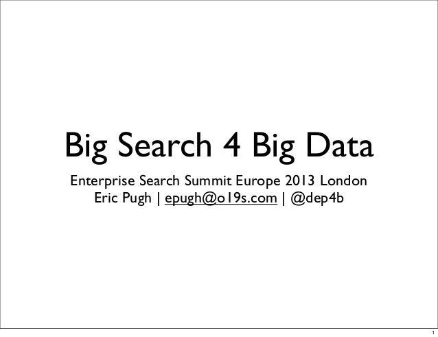 Big Search 4 Big Data War Stories