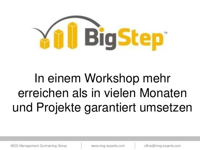 In einem Workshop mehr erreichen als in vielen Monaten und Projekte garantiert umsetzen MCG Management Contracting Group  ...