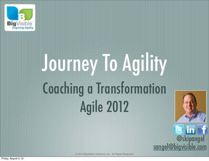 Journey To Agility                       Coaching a Transformation                              Agile 2012                ...