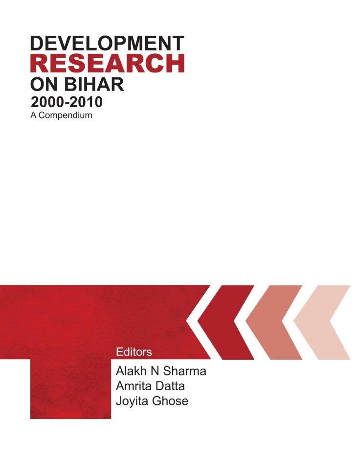 Development Research  on Bihar, 2000-2010      A Compendium           1