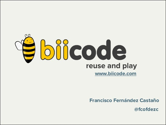 biicode, reuse and play