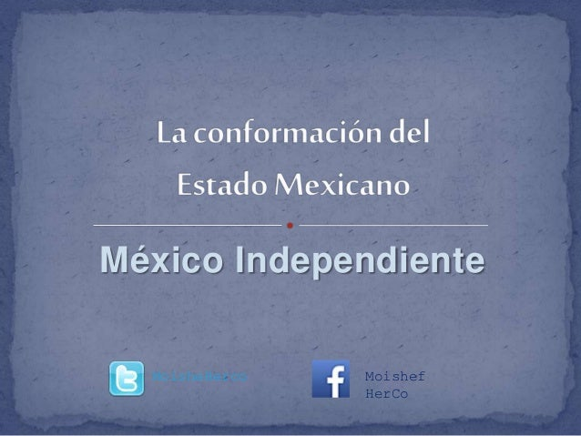 México Independiente MoisheHerco Moishef HerCo
