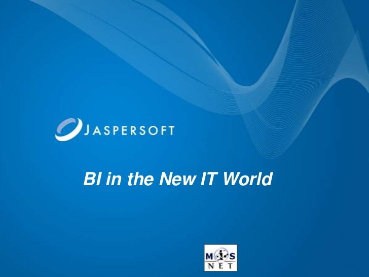 Business Intelligence in the New IT World