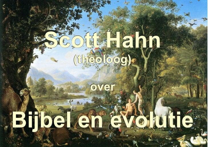 Scott Hahn      (theoloog)        overBijbel en evolutie