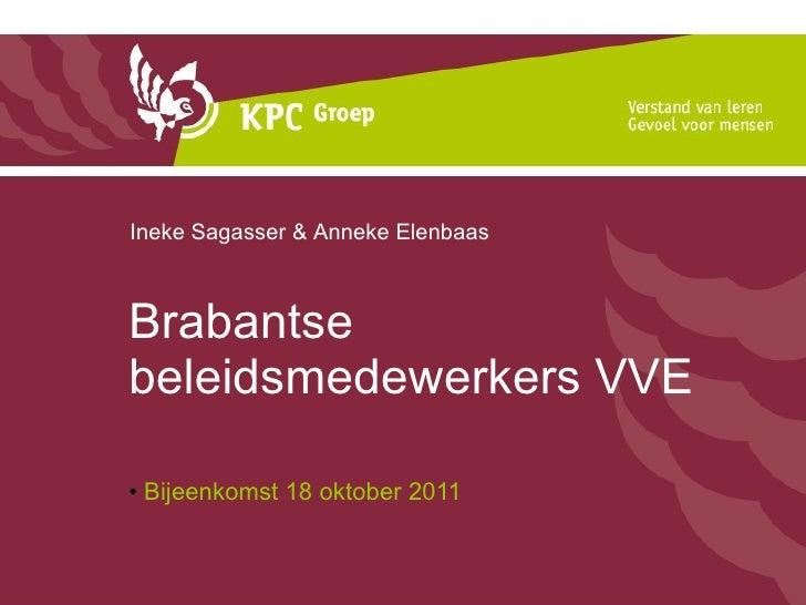 Presentatie Brabantse beleidsmedewerkers VVE 18-10-2011