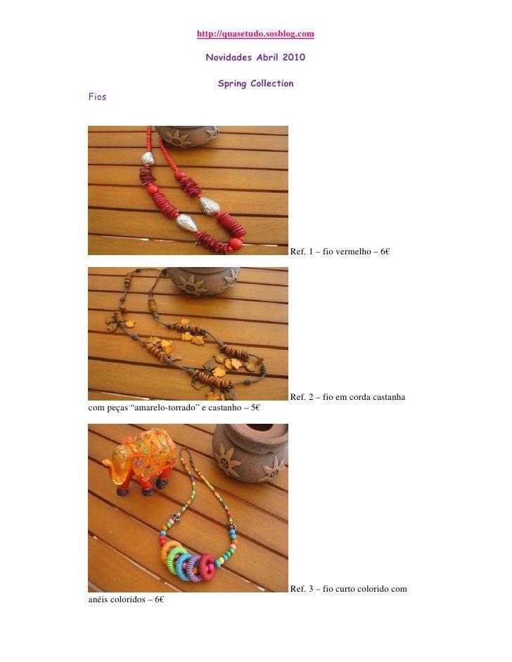http://quasetudo.sosblog.com                               Novidades Abril 2010                                  Spring Co...