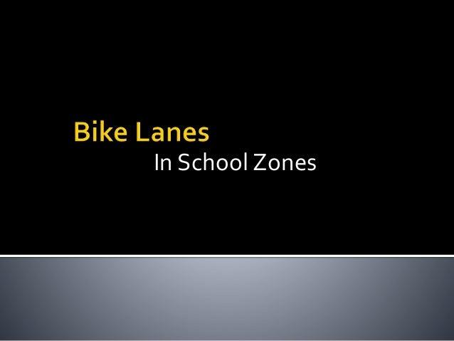 Bike Lanes in School Zones