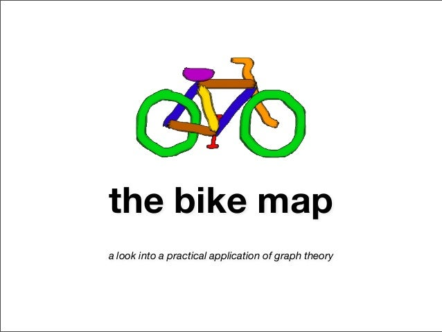 the bike map - a look into a practical application of graph theory