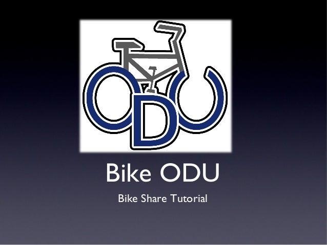 Bike ODU Bike Share Tutorial