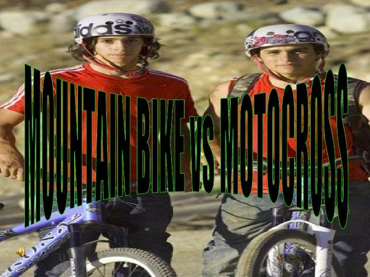 MOUNTAIN BIKE vs MOTOCROSS